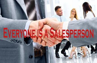 Everyone is a Sales Person. Are You?