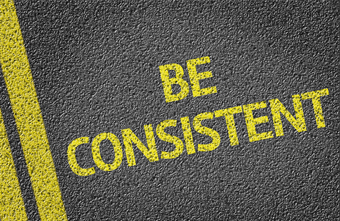 Being Consistent & Persistent