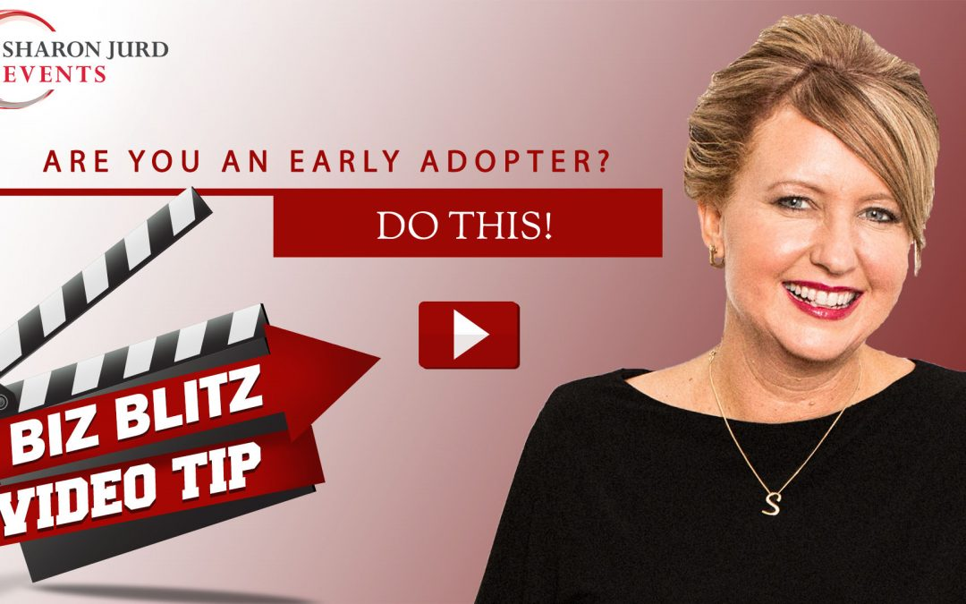 Are You An Early Adopter?