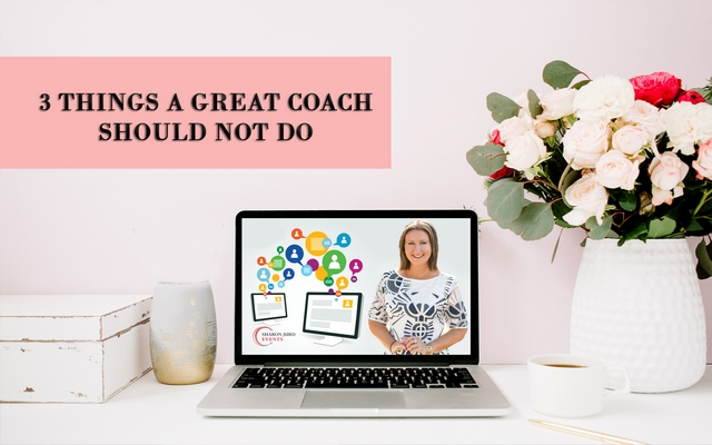 3 Things A Great Coach Should NOT Do