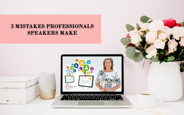 3 Mistakes Professionals Speakers Make
