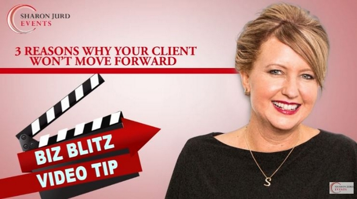 3 Reasons Why Your Clients Won't Move Forward