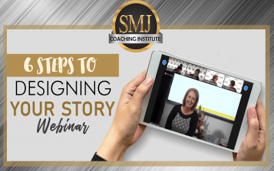6 Steps To Designing Your Story Webinar